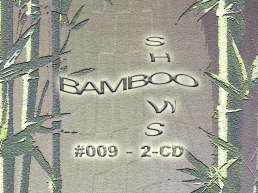 Bamboo Shows 009 - 2-CD