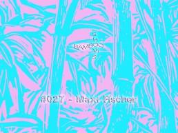 Bamboo Shows 027 - Maxi Fischer (Décalé.) - 08.05.19