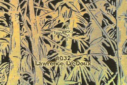 BS032 - Lawrence Le Doux (Vlek) - 01.08.19