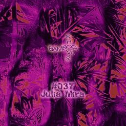 BS037 - Julia Mira (Red Light Radio) - 02.10.19